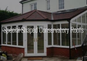 Special Shaped Conservatory Roofs
